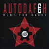Autodafeh - Hunt For Glory
